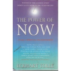 The Power of Now: A Guide To Spiritual Enlightenment (PB)
