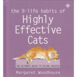 The 9 Life Habits Of Highly Effective Cats