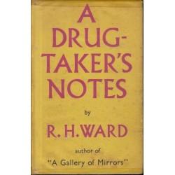 A Drug-Taker's Notes