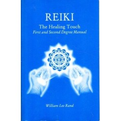 Reiki. The Healing Touch : First And Second Degree Manual