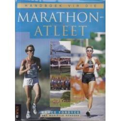 Handboek Vir Die Marathon Atleet (Afrikaans Edition)