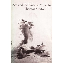 Zen and the Birds of Appetite
