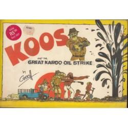 Koos And The Great Karoo Oil Strike