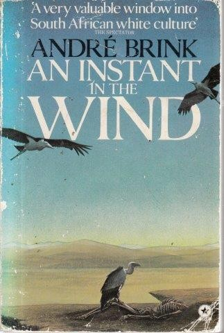 instant in the wind brink andre