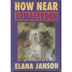 How Near Armageddon?
