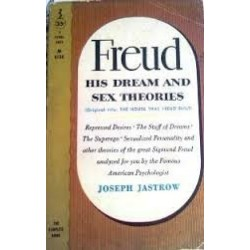 Freud His Dream and Sex Theories