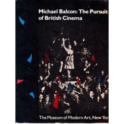 Michael Balcon: The Pursuit of British Cinema