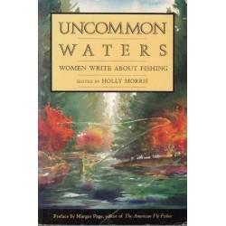 Uncommon Waters: Women Write About Fishing