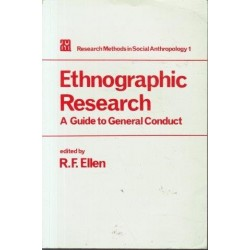 Ethnographic Research: A Guide To General Conduct