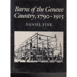 Barns of the Genesee Country 1790-1915