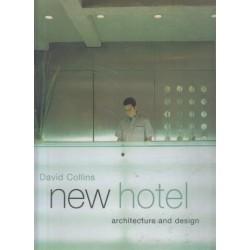 New Hotel: Architecture And Design