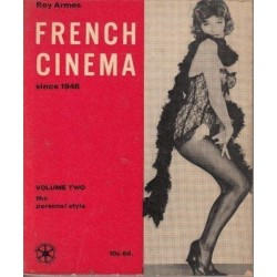 French Cinema since 1946 Vol 2 - Roy  Armes