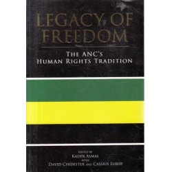 Legacy of Freedom: The ANC's Human Rights Tradition