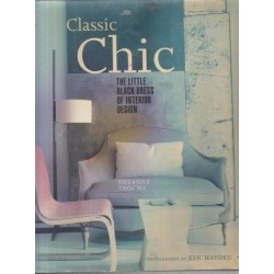 Classic Chic: Creating A Sophisticated Interior Style