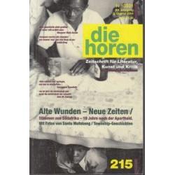 Die Horen 215: Alte Wunden - Neue Zeiten