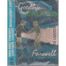 Goodbye Newlands, Farewell Eden Park