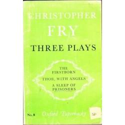 Christopher Fry. Three Plays