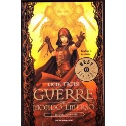Le Guerre Del Mondo Emerso: Le Due Guerriere (Book 2)