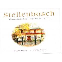 Stellenbosch - Universiteitsdorp langs die Eersterivier