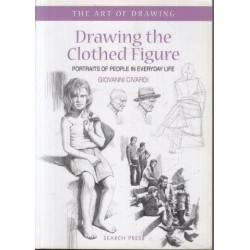 Drawing the Clothed Figure: Portraits of People in Everyday Life