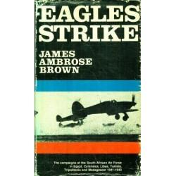 Eagles Strike ( Vol 4 of S A Forces, World War II)