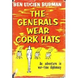 The Generals Wear Cork Hats