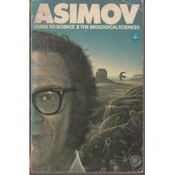 Asimov's Guide to Science 2 The Biological Sciences