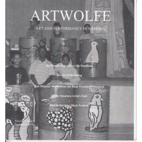 Artwolfe: Art and Performance in Namibia Vol. 1 Issue 3