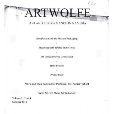 Artwolfe: Art and Performance in Namibia Vol. 2 Issue 4