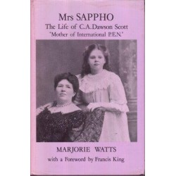 Mrs Sappho The life of CA Dawson Scott
