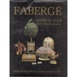 Faberge Imperial Eggs And Other Fantasies