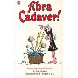 The Wizard of Abra Cadaver!