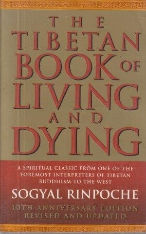 Rinpoche Sogyal The Tibetan Book Of Living & Dying