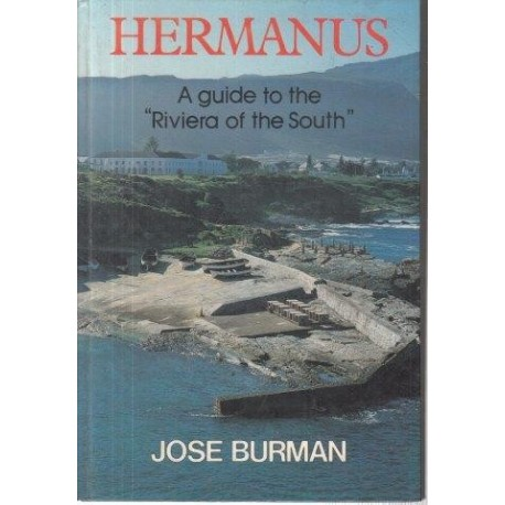 """Hermanus: A Guide to the """"Riviera of the South"""" (Signed)"""