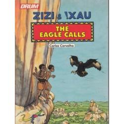 Zizi and !Xau: The Eagle Calls