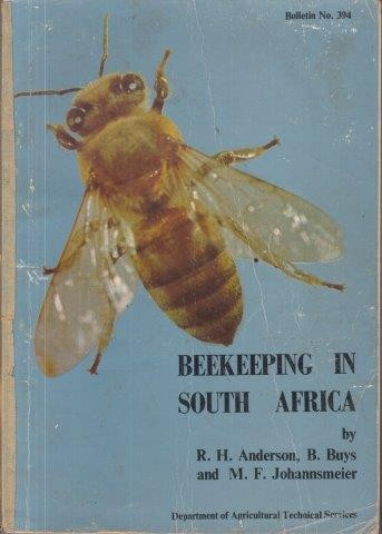 Beekeeping in South Africa, Anderson, R. H. & Buys, B. & Johannsmeier, M. F.