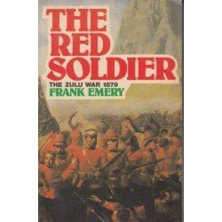 The Red Soldier: Letters From The Zulu War 1879