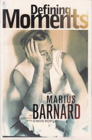 Defining Moments, Barnard, Marius & Simon Norval
