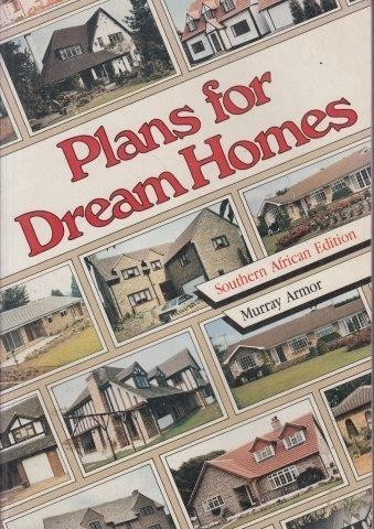 Plans for Dream Homes, Armor, Murray