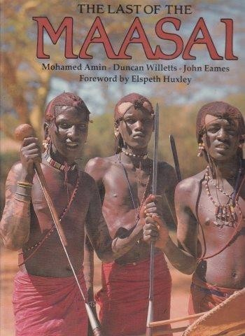 The Last of the Maasai, Amin, Mohamed & Duncan Willets & John Eames