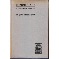 John Gilbert Kotze: Memoirs and Reminiscences Vol. 2