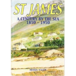 St James: A Century by the Sea 1850-1950 (Signed)