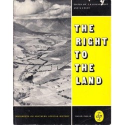 The Right to the Land (Documents on Southern African History)