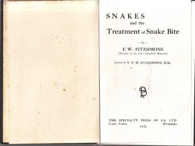 Snakes and the Treatment of Snake Bite, Fitzsimons, F. W.