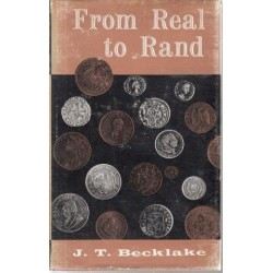 From Real to Rand: The Story of Money, Medals and Mints in South Africa