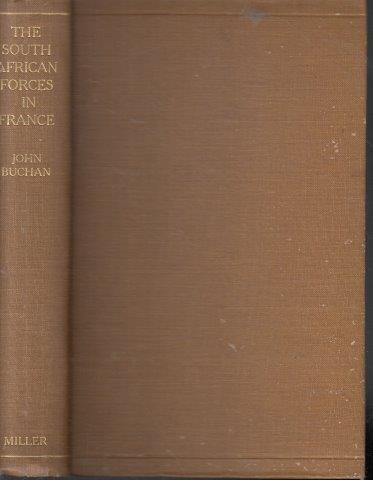 The History of the South African Forces in France, Buchan, John