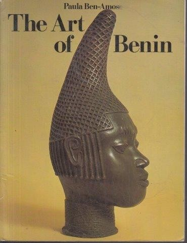 The Art Of Benin, Ben-Amos, Paula