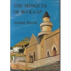 The Mosques of Bo-Kaap: A Social History of Islam at the Cape