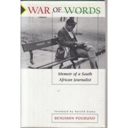 War Of Words: Memoir Of A South African Journalist