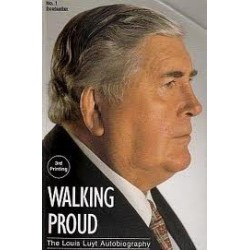Walking Proud: The Louis Luyt Autobiography